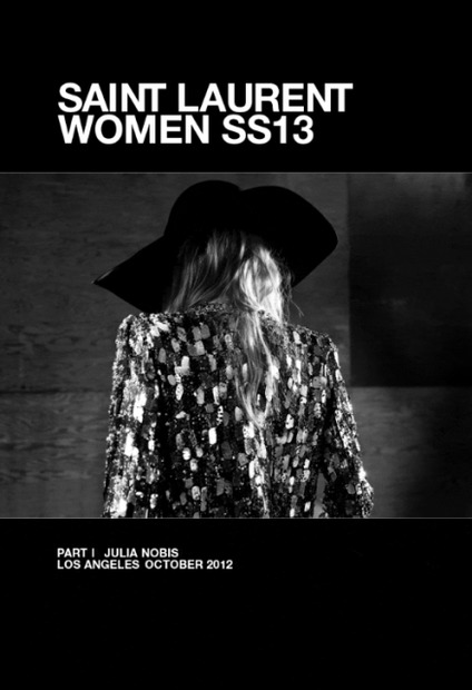 Hedi Slimane SAINT LAURENT WOMEN SS13 PART I JULIA NOBIS LOS ANGEL