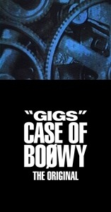 "特別賞 ""GIGS""CASE OF BOOWY -THE ORIGINAL- / BOOWY"
