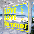 ニューシングル「LOVE LOVE Summer」(CD)