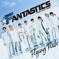 FANTASTICS from EXILE TRIBEの2ndシングル「Flying Fish」MV解禁