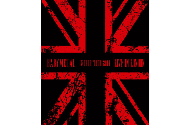BABYMETALライブBlu-ray『LIVE IN LONDON -BABYMETAL WORLD TOUR 2014-』